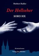Norbert Radler: Der Hellseher ★★★★★