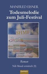 Todesmelodie zum Juli-Festival - Roman. Nili Masal ermittelt (8)