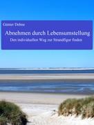 Günter Dehne: Abnehmen durch Lebensumstellung