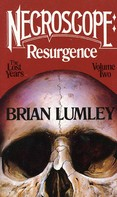 Brian Lumley: Necroscope: Resurgence