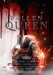 Fallen Queen - Ein Herz schwarz wie Ebenholz (Teil 3)