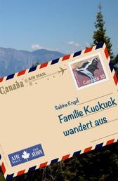 Familie Kuckuck wandert aus - Roadtrip mit zwei Frauen, drei Kindern und einem Stinktier