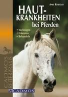 Anke Rüsbüldt: Hautkrankheiten bei Pferden ★★★★★