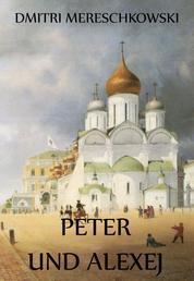 Peter und Alexej