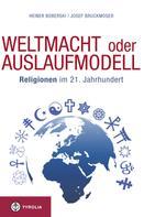 Heiner Boberski: Weltmacht oder Auslaufmodell ★★★★★