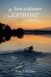 Sein schönster Sommer - Anthologie