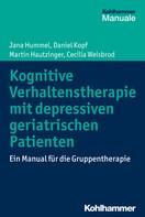 Jana Hummel: Kognitive Verhaltenstherapie mit depressiven geriatrischen Patienten ★★★★