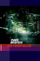 Mark Brandis: Mark Brandis - Astropolis ★★★★