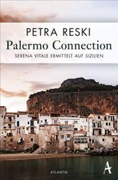 Palermo Connection - Serena Vitale ermittelt auf Sizilien