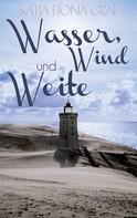 Katja Fiona Graf: Wasser, Wind und Weite ★★★