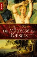 Susanne Stein: Die Mätresse des Kaisers ★★★★