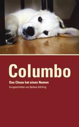 COLUMBO - Das Chaos hat einen Namen - Kurzgeschichten, Band 3