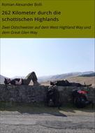 Roman Alexander Bolli: 262 Kilometer durch die schottischen Highlands ★★★★★