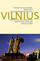 Martin Schulze Wessel: Vilnius