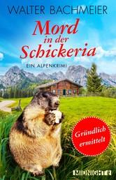 Mord in der Schickeria - Ein Alpenkrimi