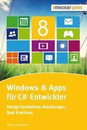 Windows-8-Apps für C#-Entwickler - Design-Guidelines, Anleitungen, Best Practices