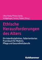 Cornel Sieber: Ethische Herausforderungen des Alters