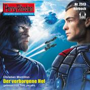 "Perry Rhodan 2513: Der verborgene Hof - Perry Rhodan-Zyklus ""Stardust"""