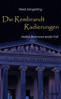 Heidi Zengerling: Die Rembrandt Radierungen