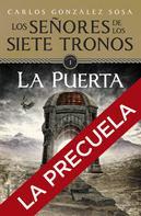 Carlos González: Los señores de los Siete Tronos. La precuela