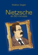 Walther Ziegler: Nietzsche en 60 minutes
