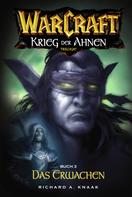Richard A. Knaak: World of Warcraft: Krieg der Ahnen III ★★★★★