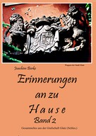 Joachim Berke: Erinnerung an zu Hause Band II