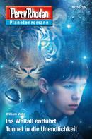 William Voltz: Planetenroman 55 + 56: Ins Weltall entführt / Tunnel in die Unendlichkeit ★★★