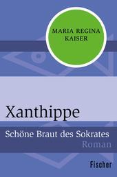 Xanthippe - Schöne Braut des Sokrates