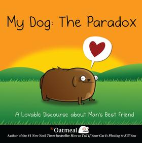 My Dog: The Paradox (PagePerfect NOOK Book)