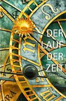 Friedrich von Bonin: Der Lauf der Zeit