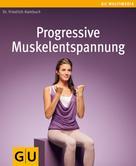 Friedrich Hainbuch: Progressive Muskelentspannung