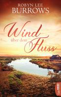 Robyn Lee Burrows: Wind über dem Fluss ★★★★