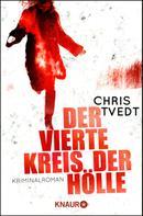 Chris Tvedt: Der vierte Kreis der Hölle ★★★★