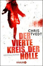 Der vierte Kreis der Hölle - Kriminalroman