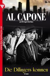 Al Capone 9 – Kriminalroman - Die Dillingers kommen