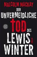 Malcolm Mackay: Der unvermeidliche Tod des Lewis Winter ★★★