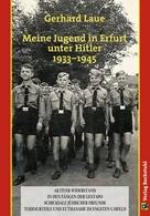 Gerhard Laue: Meine Jugend in Erfurt unter Hitler 1933–1945 ★★★★