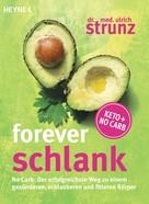 Ulrich Strunz: Forever schlank ★★★★