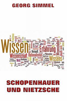 Schopenhauer und Nietzsche