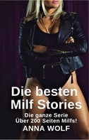 Anna Wolf: Die besten Milf Stories ★★★★★
