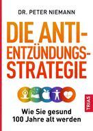 Peter Niemann: Die Anti-Entzündungs-Strategie ★★★★