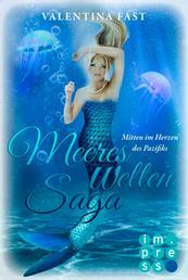MeeresWeltenSaga 2: Mitten im Herzen des Pazifiks