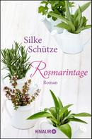 Silke Schütze: Rosmarintage ★★★★