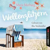 Wellenglitzern - Rügen-Reihe, Teil 1 (Gekürzt) - Gekürzt