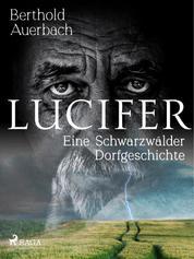 Lucifer. Eine Schwarzwälder Dorfgeschichte