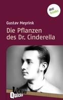 Gustav Meyrink: Die Pflanzen des Dr. Cinderella - Literatur-Quickie