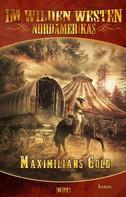 Old Shatterhand: Im wilden Westen Nordamerikas 06: Maximilians Gold ★★★★