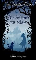 Prolibris Verlag: Der Schlüssel von Schielo ★★★★