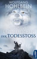 Wolfgang Hohlbein: Die Chronik der Unsterblichen - Der Todesstoß ★★★★★